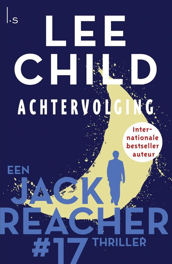 Jack Reacher 17 - Achtervolging - Lee Child |