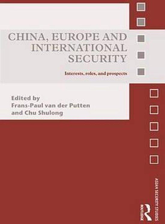 Boek cover China, Europe and International Security van Putten, Frans-Paul van der (Onbekend)