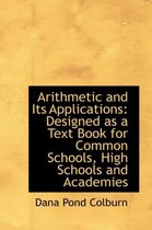 Arithmetic and Its Applications