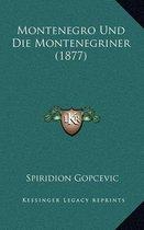 Montenegro Und Die Montenegriner (1877)