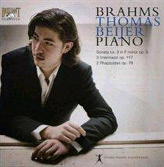 Brahms: Piano Sonata No. 3; 3 Intermezzi; 2 Rhapsodies