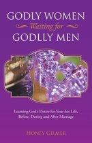 Godly Women Waiting for Godlly Men