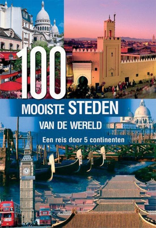 Cover van het boek '100 mooiste steden van de wereld'