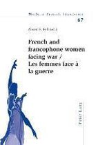 French and francophone women facing war- Les femmes face a la guerre