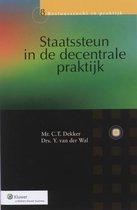 Bestuursrecht in praktijk 008 - Staatssteun in de decentrale praktijk
