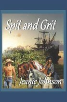 Spit and Grit