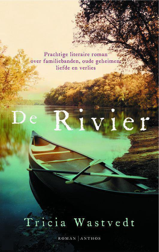 De Rivier - Tricia Wastvedt |