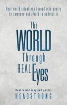 The World Through Real Eyes