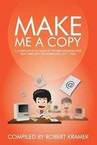 Make Me a Copy