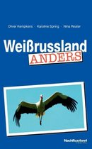 Weissrussland anders