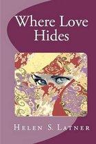 Where Love Hides