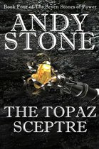 The Topaz Sceptre - Book Four of the Seven Stones of Power