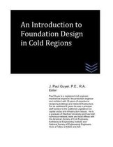 An Introduction to Foundation Design in Cold Regions
