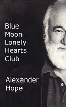 Blue Moon Lonely Hearts Club