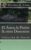 El Amor, La Pasion & Otros Demonios