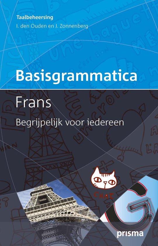 Prisma basisgrammatica Frans - Ingolf den Ouden |