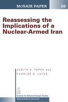Reassessing the Implications of a Nuclear- Armed Iran