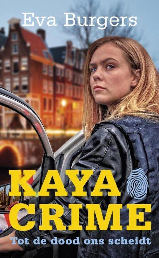 Kaya Crime - Tot de dood ons scheidt - Eva Burgers |