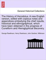 The History of Herodotus. a New English Version, Edited with Copious Notes and Appendices Embodying the Chief Results, Historical and Ethnographical. Vol. II, New Edition