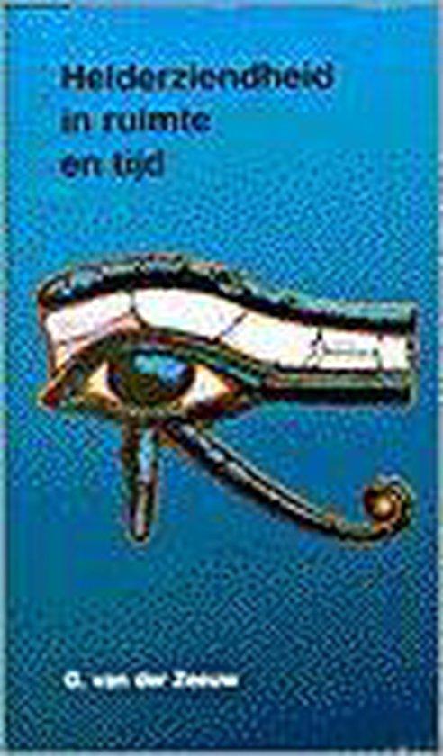 HELDERZIENDHEID IN RUIMTE EN TIJD - Van der Zeeuw  