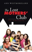 The Lost Mothers' Club