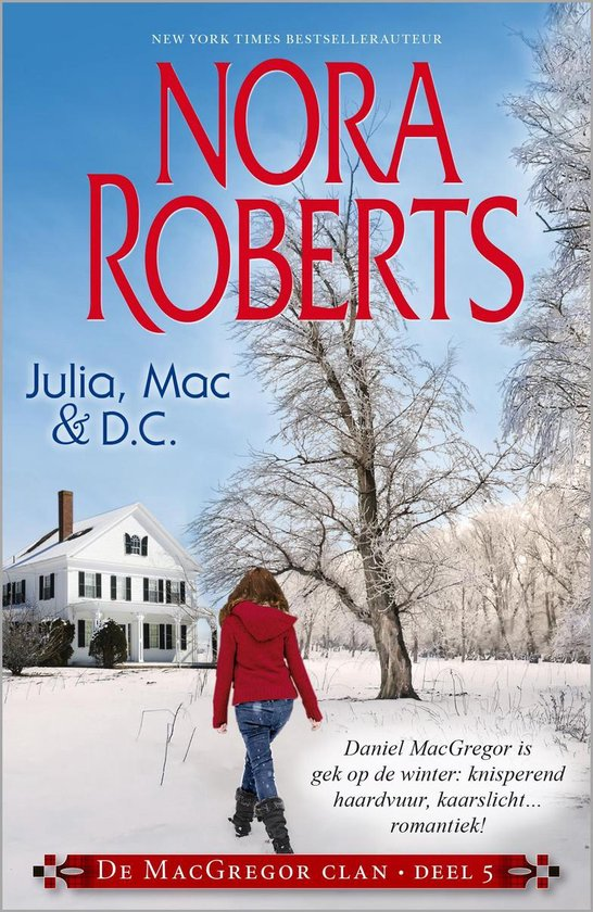 De MacGregor Clan 5 - Julia, Mac & D.C. (3-in-1) - Nora Roberts |