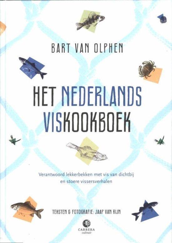 Het Nederlands viskookboek - Bart van Olphen |