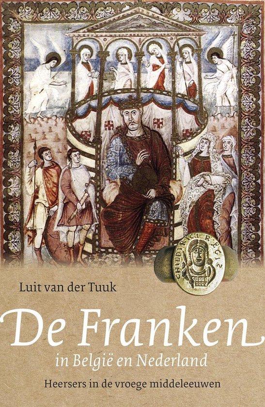Boek cover De Franken in België en Nederland van Luit van der Tuuk (Onbekend)