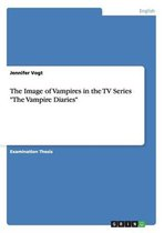 The Image of Vampires in the TV Series The Vampire Diaries