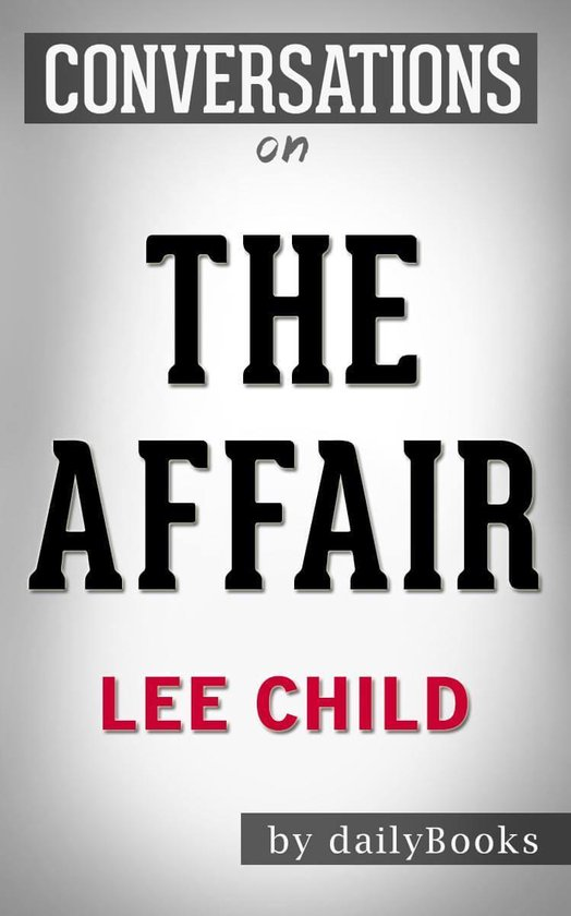 Omslag van Conversations on The Affair: A Jack Reacher By Lee Child