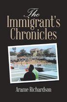 The Immigrant's Chronicles
