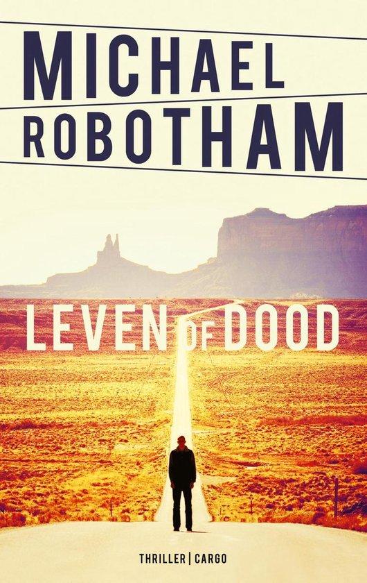 Leven of dood - Michael Robotham |