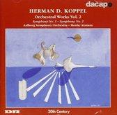 Koppel: Orchestral Works.Vol.2