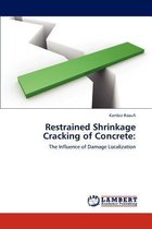 Restrained Shrinkage Cracking of Concrete