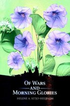 Of Wars and Morning Glories