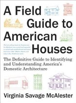 A Field Guide To American Houses, A