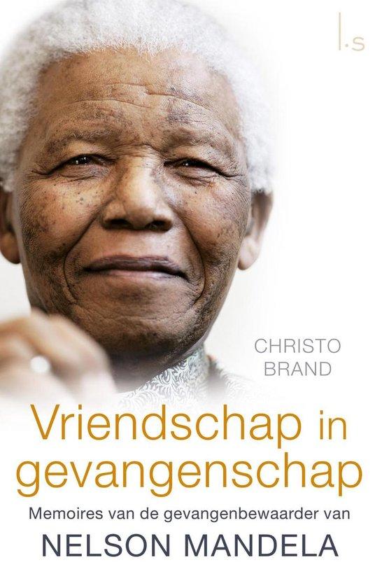 Vriendschap in gevangenschap - Christo Brand | Fthsonline.com