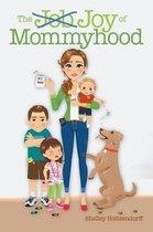 The Job/Joy of Mommyhood
