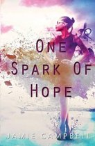 One Spark of Hope