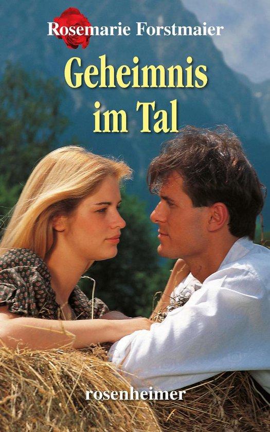 Boek cover Geheimnis im Tal van Rosemarie Forstmaier (Onbekend)