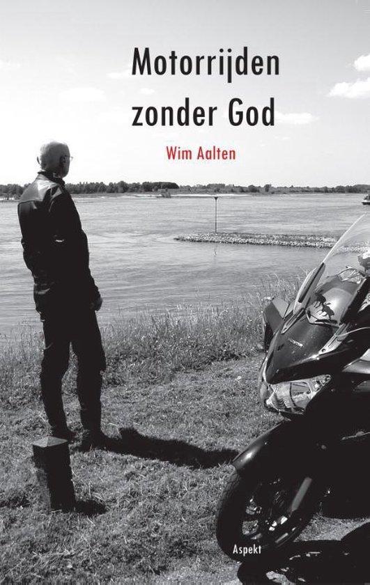 Motorrijden zonder God - W. Aalten | Fthsonline.com