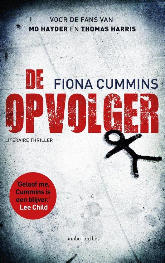 De opvolger - Fiona Cummins |