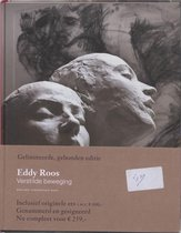 Monografieen van het Drents Museum over hedendaagse figuratieve kunstenaars 15 - Eddy Roos