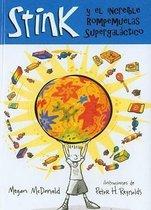 Stink y El Increible Rompemuelas Supergalactico (Stink and the Incredible Super-Galactic Jawbreaker)