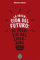 La invencion del futuro
