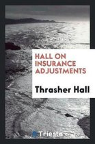 Hall on Insurance Adjustments