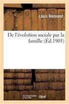 De l'evolution sociale par la famille