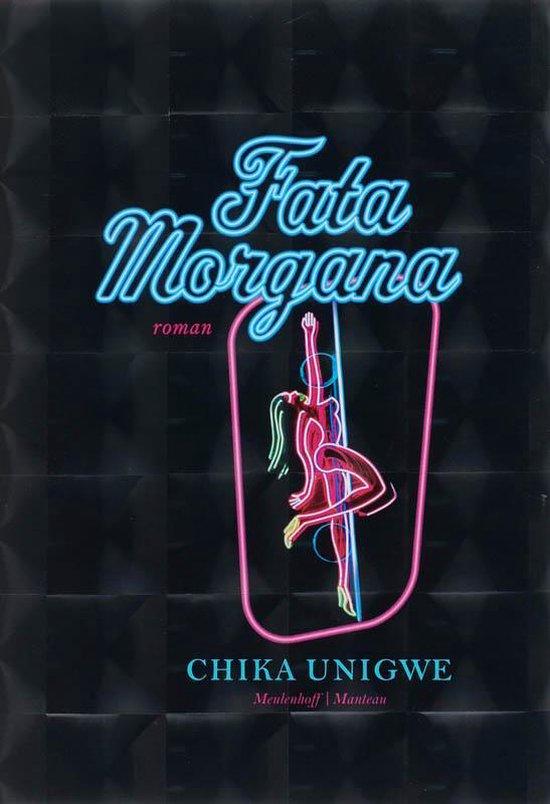 Fata Morgana - Chika Unigwe |