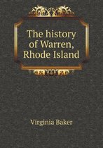 The History of Warren, Rhode Island