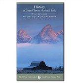 History of Grand Teton National Park